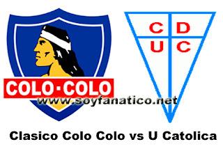 Colo Colo vs Católica Apertura 2016