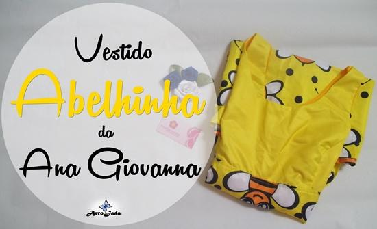 Vestido de Pregas Abelhinha da Ana Giovanna