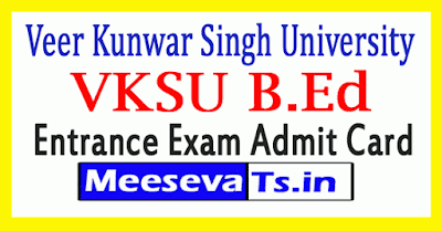 Veer Kunwar Singh University B.Ed Entrance Admit Card