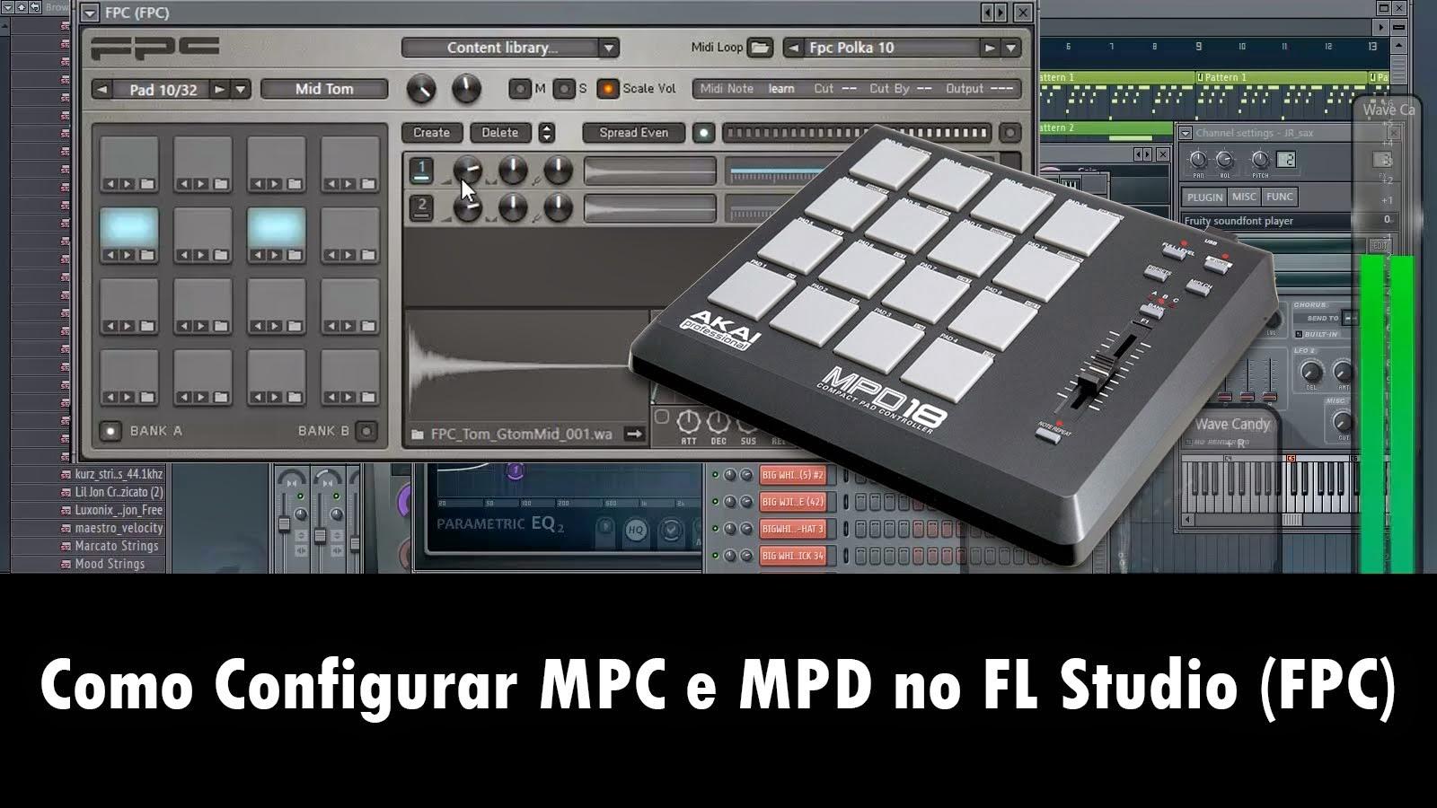 Como Configurar MPC e MPD no FL Studio (Plugin FPC)