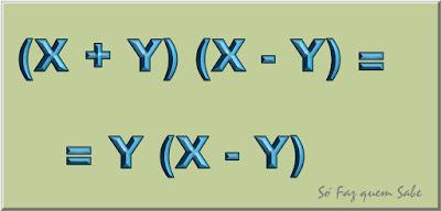 Quadro mostrando que (x+y) (x-y) = y (x-y)