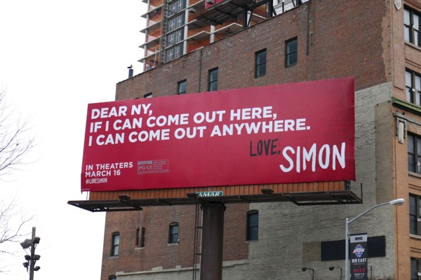 Dear NY come out Love Simon billboard