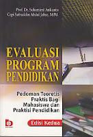 AJIBAYUSTORE  Judul : EVALUASI PROGRAM PENDIDIKAN Pengarang : Prof. Dr. Suharsimi Arikunto Penerbit : Bumi Aksara