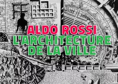 [Livre] L'ARCHITECTURE DE LA VILLE - ALDO ROSSI