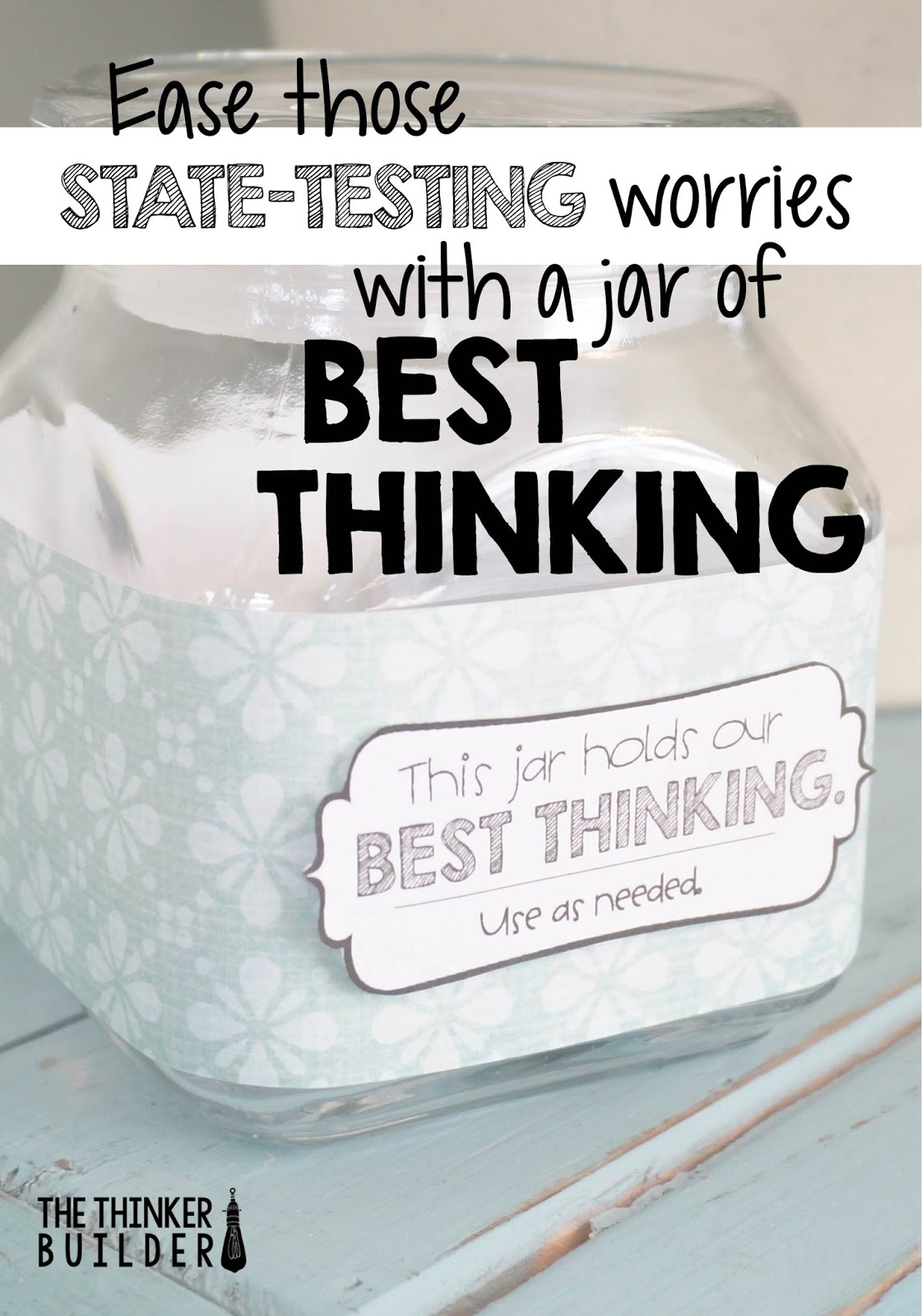 Our Jar Of Best Thinking A Fun Idea For State Testing Time