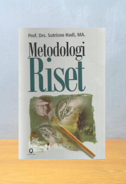 METODOLOGI RISET, Sutrisno Hadi