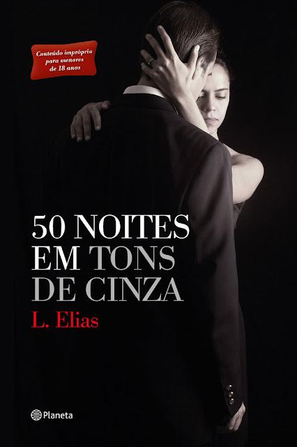 50 Noites em Tons de Cinza L. Elias.jpg