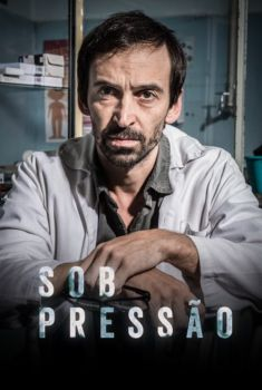 Sob Pressão 2ª Temporada Torrent - WEB-DL 720p Nacional