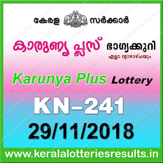 "KeralaLotteriesResults.in, ""kerala lottery result 29 11 2018 karunya plus kn 241"", karunya plus today result : 29-11-2018 karunya plus lottery kn-241, kerala lottery result 29-11-2018, karunya plus lottery results, kerala lottery result today karunya plus, karunya plus lottery result, kerala lottery result karunya plus today, kerala lottery karunya plus today result, karunya plus kerala lottery result, karunya plus lottery kn.241 results 29-11-2018, karunya plus lottery kn 241, live karunya plus lottery kn-241, karunya plus lottery, kerala lottery today result karunya plus, karunya plus lottery (kn-241) 29/11/2018, today karunya plus lottery result, karunya plus lottery today result, karunya plus lottery results today, today kerala lottery result karunya plus, kerala lottery results today karunya plus 29 11 18, karunya plus lottery today, today lottery result karunya plus 29-11-18, karunya plus lottery result today 29.11.2018, kerala lottery result live, kerala lottery bumper result, kerala lottery result yesterday, kerala lottery result today, kerala online lottery results, kerala lottery draw, kerala lottery results, kerala state lottery today, kerala lottare, kerala lottery result, lottery today, kerala lottery today draw result, kerala lottery online purchase, kerala lottery, kl result,  yesterday lottery results, lotteries results, keralalotteries, kerala lottery, keralalotteryresult, kerala lottery result, kerala lottery result live, kerala lottery today, kerala lottery result today, kerala lottery results today, today kerala lottery result, kerala lottery ticket pictures, kerala samsthana bhagyakuri"