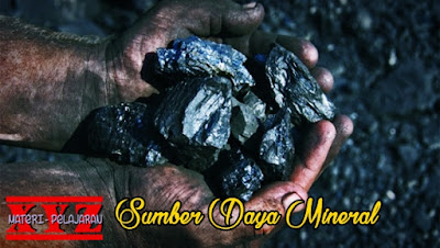 Sumber Daya Alam, Sumber Daya Alam Mineral, Mineral Logam, Mineral Non-Logam.
