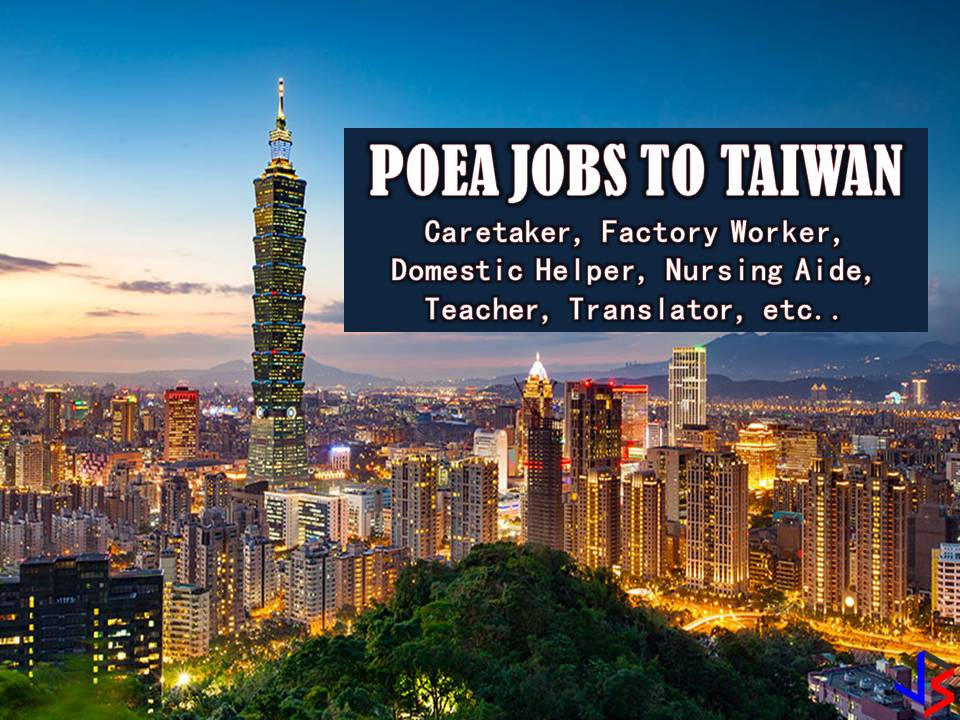 This month of April, Taiwan is looking for Filipino workers to work in many factories across the country. The country is also hiring Filipino workers as caretakers, translators, teachers, nursing aide and domestic helpers. Jobs in Taiwan are a great opportunity for Filipinos who want to have international employment or to work in other countries. The following are job orders from the database or employment site of Philippine Overseas Employment Administration (POEA).