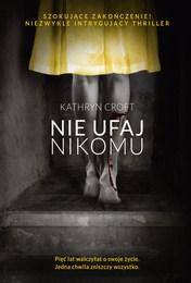 http://lubimyczytac.pl/ksiazka/4845266/nie-ufaj-nikomu