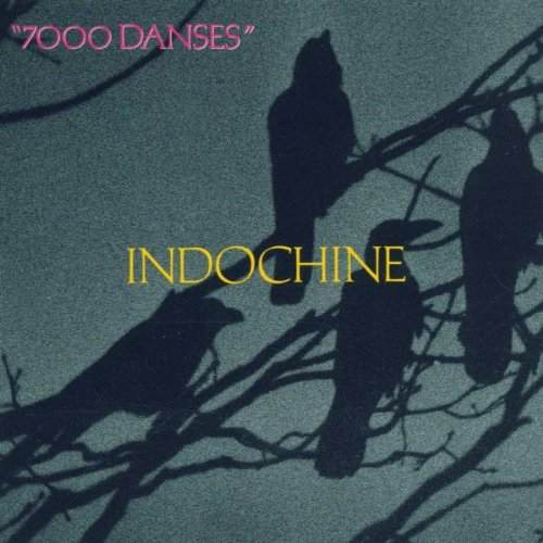 Disco de vinilo - 7000 Danses - Indochine