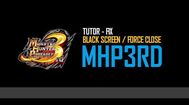 Tutorial Cara Mengatasi Black Screen / Force Close Saat Bermain Game