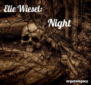 https://argutelegacy.blogspot.com/2018/04/elie-wiesel-night.html
