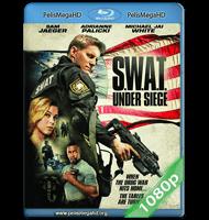S.W.A.T.: UNDER SIEGE (2017) FULL 1080P HD MKV ESPAÑOL LATINO