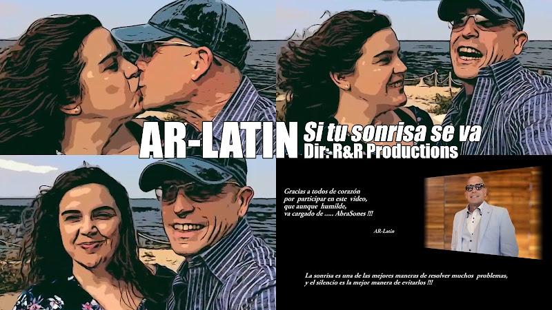 AR-Latin - ¨Si tu sonrisa se va¨ - Videoclip - Dirección: R&R Productions. Portal del Vídeo Clip Cubano