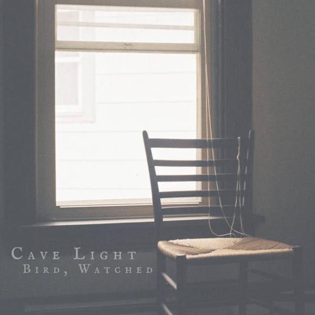 Cave Light - Bird, Watched (2018)