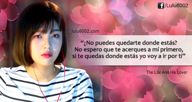 frases de doramas the liar and his lover