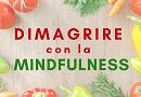 Dimagrire con la meditazione mindfulness