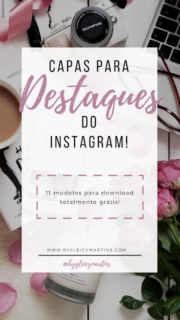 Capas para destaques do Instagram download totalmente grátis