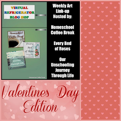 Valentines Day Edition of the Virtual Refrigerator, an art link-up hosted by Homeschool Coffee Break @ kympossibleblog.blogspot.com