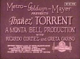 main title card  Torrent 1926 Greta Garbo