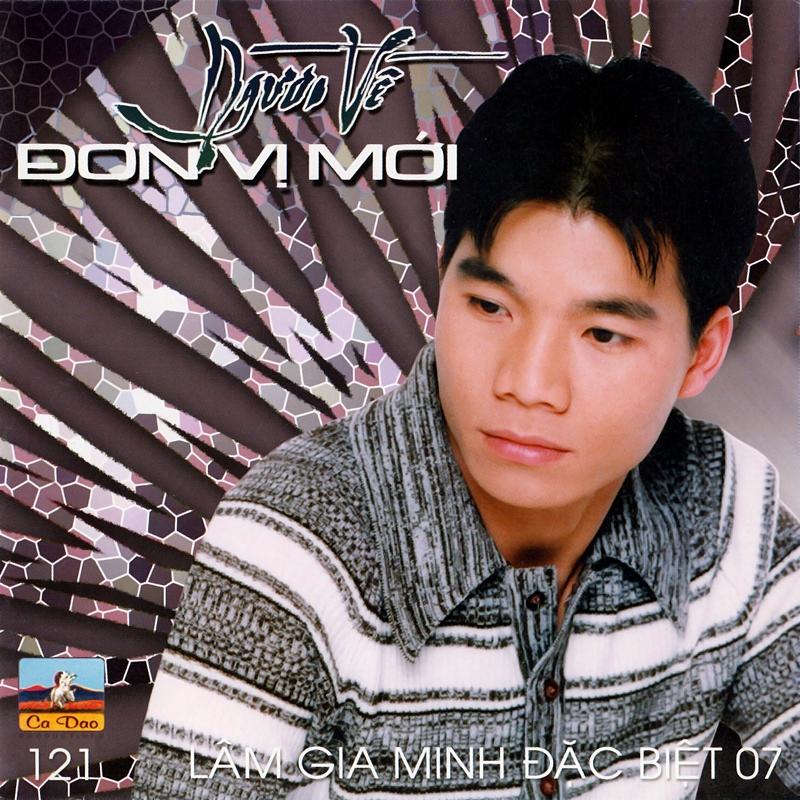 Ca Dao CD121 - Lâm Gia Minh - Người Về Đơn Vị Mới (NRG)