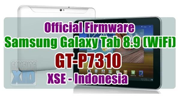 Firmware Samsung Galaxy Tab 8.9 Wifi GT-P7310 XSE