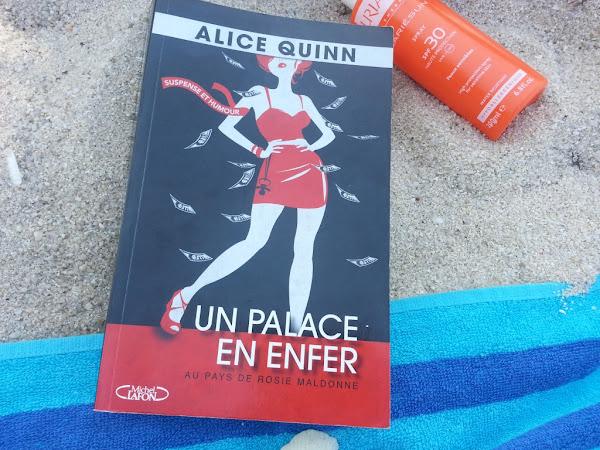 Le bouquin à emmener à la plage : Un palace en enfer, Alice Quinn