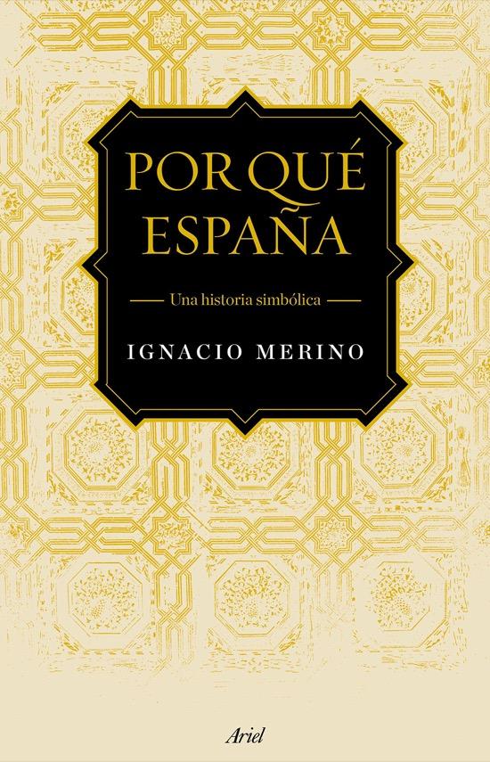Por qué España, de Ignacio Merino