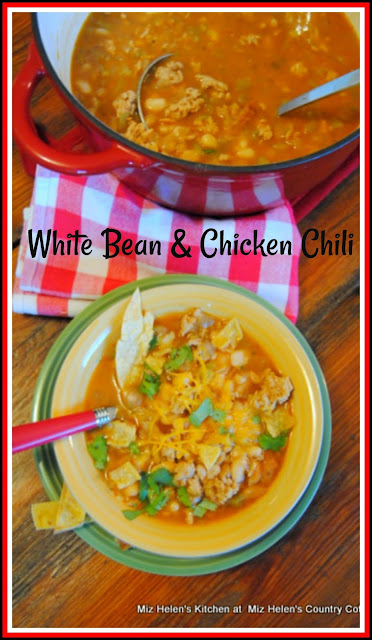 White Bean & Chicken Chili at Miz Helen's Country Cottage