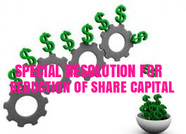 SPECIAL-RESOLUTION-REDUCTION-OF-SHARE-CAPITAL