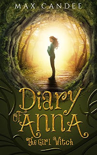 Diary of Anna the Girl Witch by Max Candee