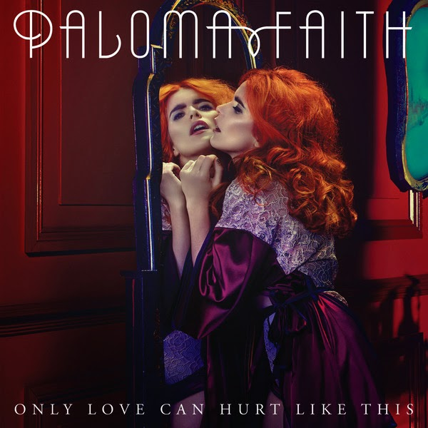 Paloma Faith - Only Love Can Hurt Like This - Single Cover