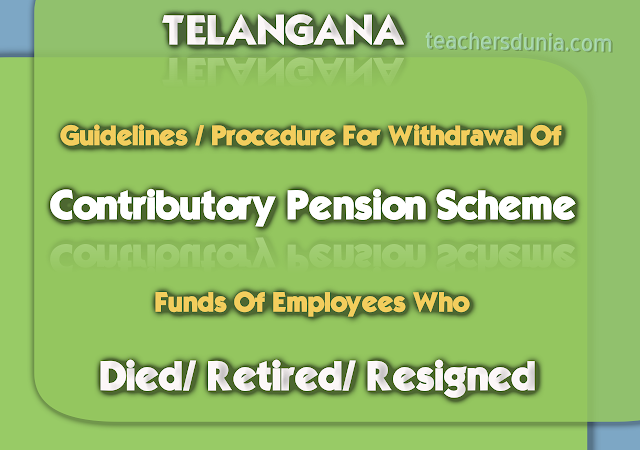 TS-CPS-Funds-Withdrawal-of-Employees-who-died-retired-resigned-guidelines