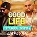 Good Life Song Lyrics | Deep Jandu Feat. Bohemia | Punjabi Songs