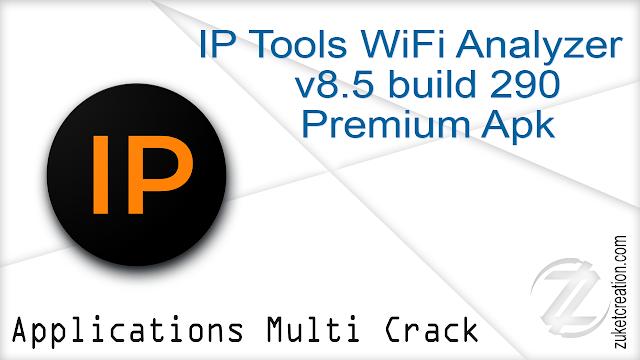 IP Tools WiFi Analyzer v8 5 build 290 Premium Apk - Zukét Création