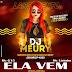 DJ MÉURY - ELA VEM 2020 (EXCLUSIVA) -Mc G15 e Mc Livinho