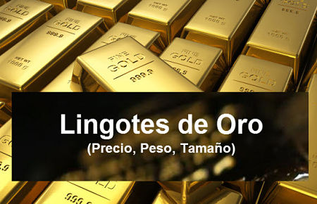 Precio Lingote de Oro