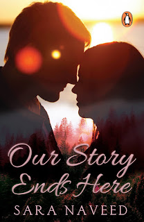 Priya's Lit Blog: 'Our Story Ends Here' by Sara Naveed