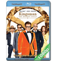 KINGSMAN: EL CÍRCULO DORADO (2017) FULL 1080P HD MKV ESPAÑOL LATINO