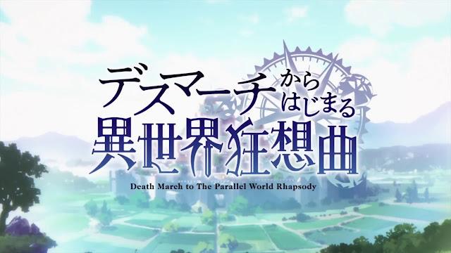 [Review Anime] Death March kara Hajimaru Isekai Kyousoukyoku