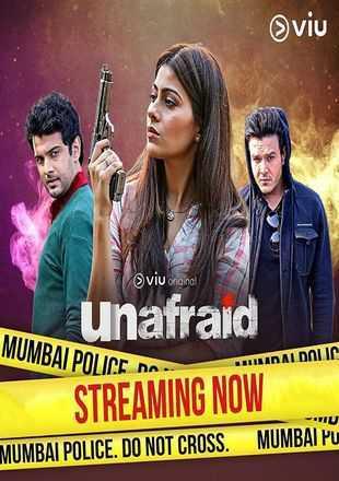 Unafraid 2019 Full Hindi Episode Download HDRip 720p