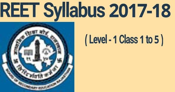 REET Syllabus 2017-18 level 1st pdf Download