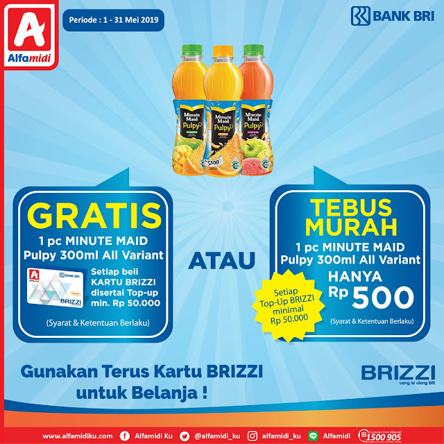 #Alfamidi - #Promo Gratis & Tebus Murah Transaksi Pakai Kartu BRIZZI (s.d 31 Mei 2019)