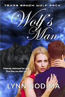 Texas Ranch Wolf Pack: Wolf's Man