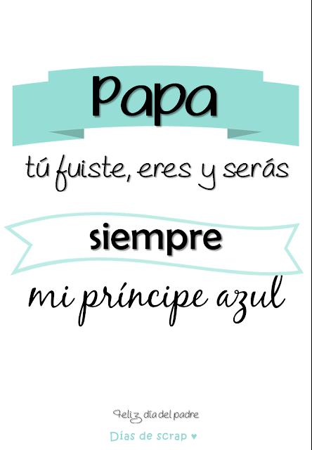 Mi padre es mi principe azul