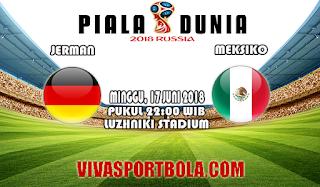 Prediksi Bola Jerman vs Meksiko 17 Juni 2018