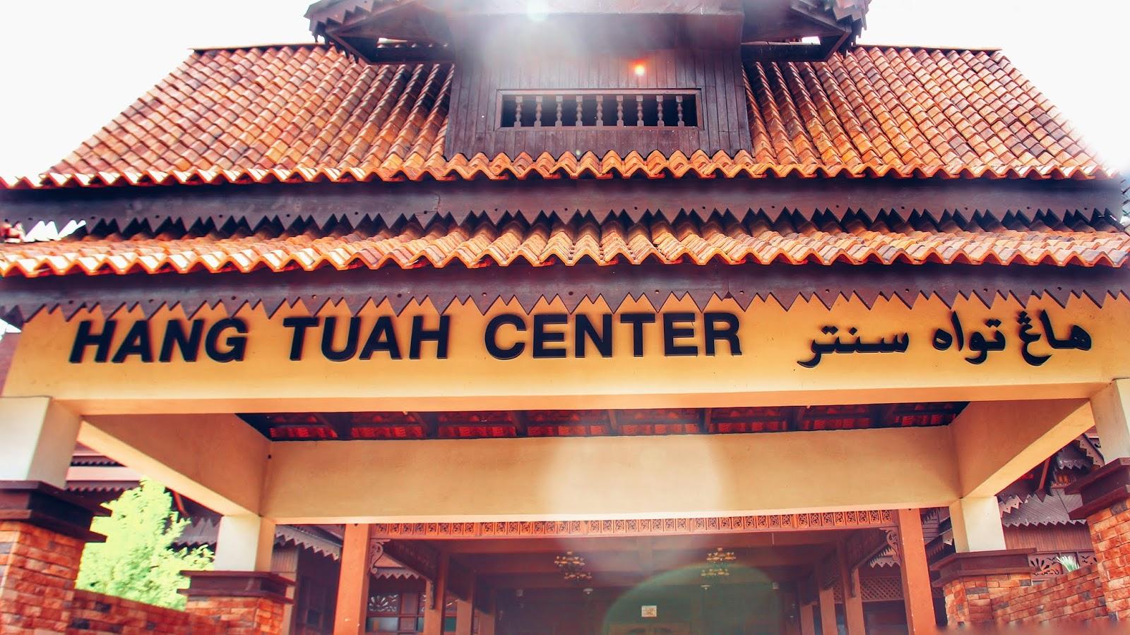 Hang Tuah Center Melaka